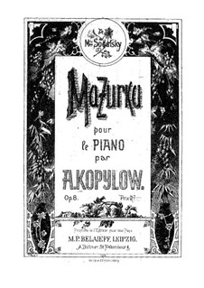 Mazurka for Piano, Op.8: Mazurka para piano by Alexander Kopylov