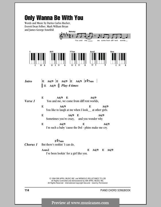 Only Wanna Be with You (Hootie & The Blowfish): letras e acordes para piano by Darius Carlos Rucker, Everett Dean Felber, James George Sonefeld, Mark William Bryan
