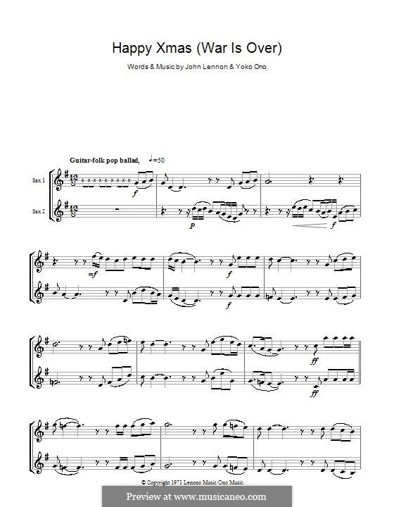 Happy Xmas (War Is Over): For two tenor saxophones by John Lennon, Yoko Ono