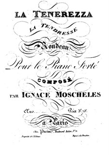 La Tenerezza, Op.52: La Tenerezza by Ignaz Moscheles