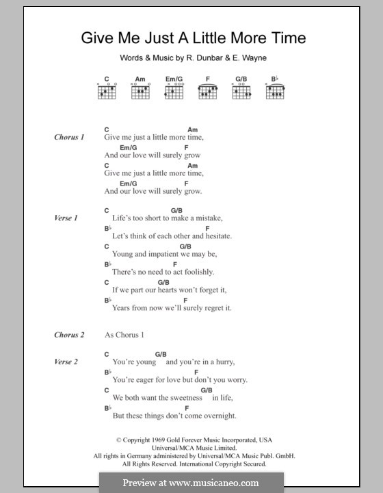 Give Me Just a Little More Time: Lyrics and chords (Chairmen of the Board) by Edith Wayne, Ronald Dunbar