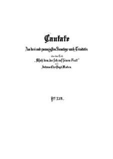 Wohl dem, der sich auf seinen Gott, BWV 139: Partitura completa by Johann Sebastian Bach