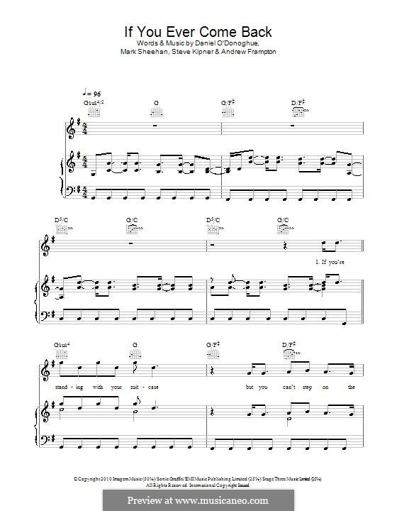 If You Ever Come Back (The Script): Para vocais e piano (ou Guitarra) by Andrew Frampton, Danny O'Donoghue, Mark Sheehan, Stephen Alan Kipner