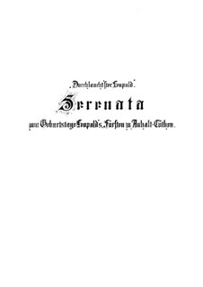 Durchlauchtster Leopold (secular), BWV 173a: Durchlauchtster Leopold (secular) by Johann Sebastian Bach
