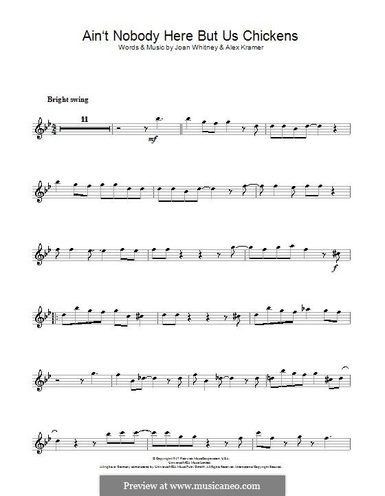 Ain't Nobody Here But Us Chickens (Louis Jordan): para Saxofone Alto by Alex Kramer, Joan Whitney