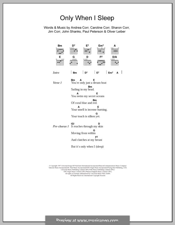Only When I Sleep (The Corrs): Letras e Acordes by Andrea Corr, Caroline Corr, Jim Corr, John M Shanks, Oliver Leiber, Paul Peterson, Sharon Corr