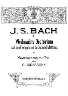 Weihnachts-Oratorium (The Christmas Oratorio), BWV 248: Arranjo para coro e piano by Johann Sebastian Bach