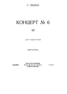 Concerto Grosso No.6 in G Minor, HWV 324: partitura completa by Georg Friedrich Händel