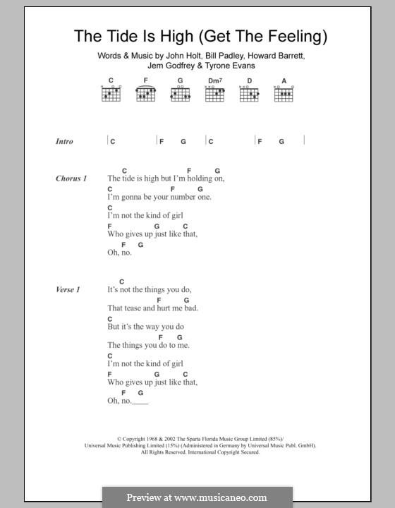 The Tide is High (Get the Feeling): Lyrics and chords (Atomic Kitten) by Bill Padley, Howard Barrett, Jeremy Godfrey, John Holt, Tyrone Evans