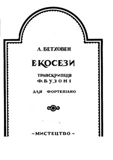 Écossaise in E Flat Major, WoO 83: For piano. Transсription by Busoni by Ludwig van Beethoven