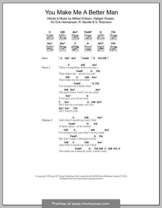 You Make Me a Better Man (Five): Letras e Acordes by Hallgeir Rustan, Mikkel Storleer Eriksen, Richard Neville, S. Robinson, Tor Erik Hermansen