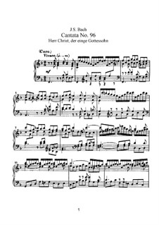 Herr Christ, der einge Gottessohn, BWV 96: Partitura piano-vocal by Johann Sebastian Bach