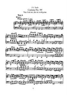 Was Gott tut, das ist wohlgetan, BWV 99: Partitura piano-vocal by Johann Sebastian Bach