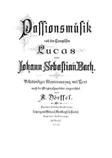 St Luke Passion, BWV 246: Partitura piano-vocal by Johann Sebastian Bach