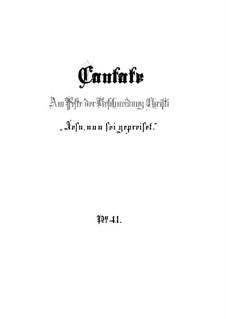 Jesu, nun sei gepreiset, BWV 41: Partitura completa by Johann Sebastian Bach