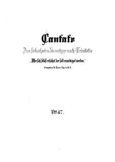Wer sich selbst erhöhet, der soll erniedriget werden, BWV 47: Partitura completa by Johann Sebastian Bach
