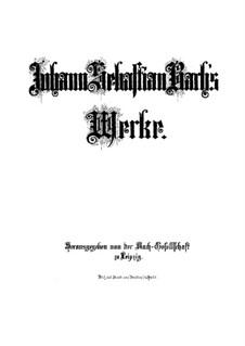 Pieces, BWV 573, 991, 728, 841: Pieces, BWV 573, 991, 728, 841 by Johann Sebastian Bach