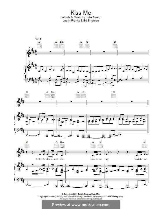 Kiss Me: Para vocais e piano (ou Guitarra) by Ed Sheeran, Julie Frost, Justin Franks