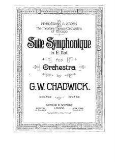 Suite Symphonique in E Flat Major, FW 18: partitura completa by George Whitefield Chadwick