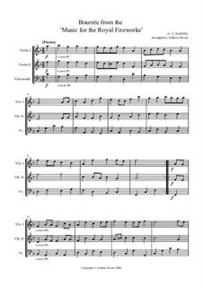 Fireworks Music, HWV 351: Bourrée. Version for string trio by Georg Friedrich Händel