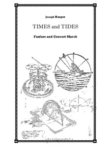 Times and Tides (concert band): Times and Tides (concert band) by Joseph Hasper