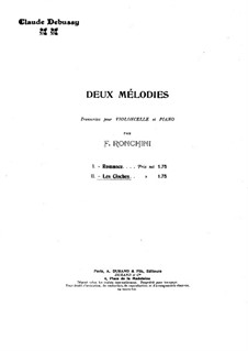 Two Romances, L.79: No.2 Les cloches, for cello and piano by Claude Debussy