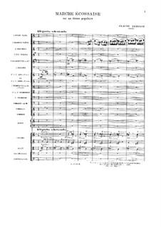Marche écossaise sur un thème populaire, L.77: para orquetra by Claude Debussy
