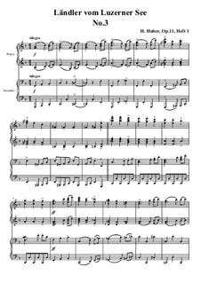 Fünfzehn Ländler vom Luzerner See, Op.11: Ländler Nr.3 by Hans Huber