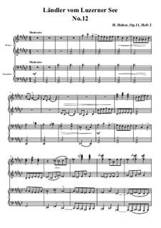 Fünfzehn Ländler vom Luzerner See, Op.11: Ländler Nr.12 by Hans Huber