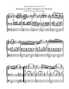 Pożegnanie Ojczyzny (Farewell to the Fatherland): Orgelfassung by Michal Kleofas Oginski