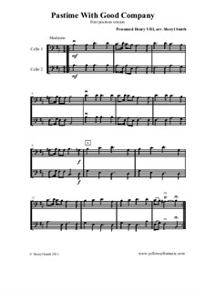 Pastime with Good Company: For cello duo (two cellos). First position version by Henry VIII