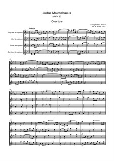 Judas Maccabaeus, HWV 63: Overture, for saxophone quartet by Georg Friedrich Händel