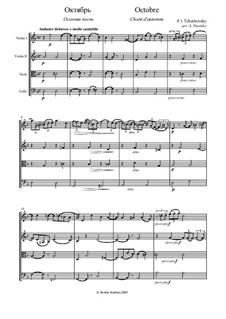 No.10 October (Autumn Song): para quartetos de cordas by Pyotr Tchaikovsky
