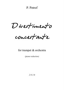 Divertimento Concertante for Trumpet and Orchestra: redução para piano by Peter Petrof