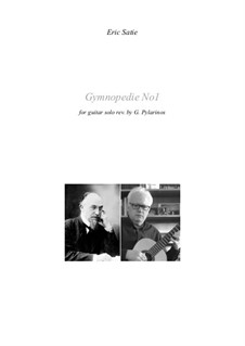 Gymnopédies: No.1, for classical guitar by Erik Satie