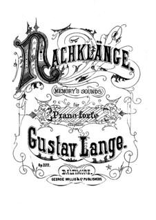 Nachklänge (Memory's Sounds), Op.222: Para Piano by Gustav Lange