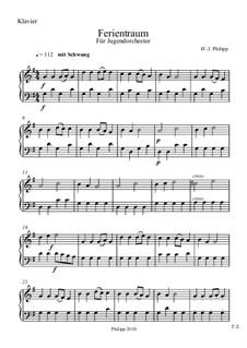 Ferientraum: Klavierstimme by Hans-Jürgen Philipp
