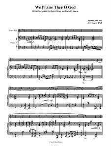 We Praise Thee o God: Para saxofone tenor e piano by Ernst Heinrich Gebhardt