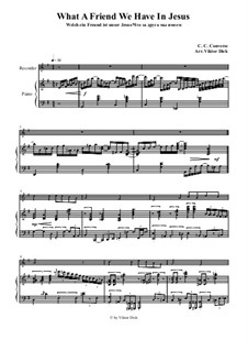 What a Friend We Have in Jesus: para gravador e piano by Charles Crozat Converse
