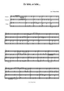 He Lives, He Lives: para dois violinos e piano by folklore