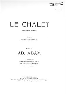 Le Chalet: Partitura Piano-vocal by Adolphe Adam