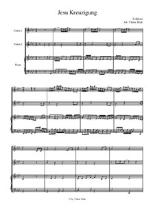 Jesus' Crucifixion: para dois violinos e piano by folklore