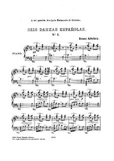 Six Spanish Dances, Op.37: set completo by Isaac Albéniz