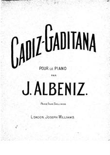 Spanish Suite, Op.97: No.3 Cadiz-Gaditana by Isaac Albéniz