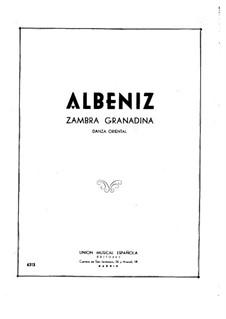 Spanish Suite, Op.97: No.4 Zambra granadina by Isaac Albéniz