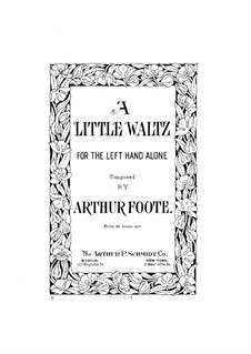 Five Pieces, Op.6: No.4 Little Waltz for Left Hand by Arthur Foote