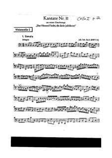 Der Himmel lacht! Die Erde jubilieret, BWV 31: parte violoncelo by Johann Sebastian Bach