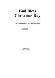God Bless Christmas Day: God Bless Christmas Day by Jordan Grigg