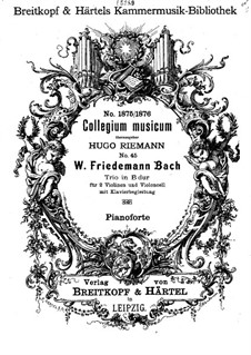 Trio in B Flat Major, F 50: For two violins, cello and piano – full score by Wilhelm Friedemann Bach