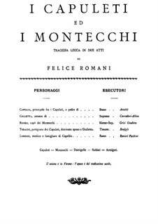 I Capuleti e I Montecchi (The Capulets and The Montagues): Partitura Piano-vocal by Vincenzo Bellini